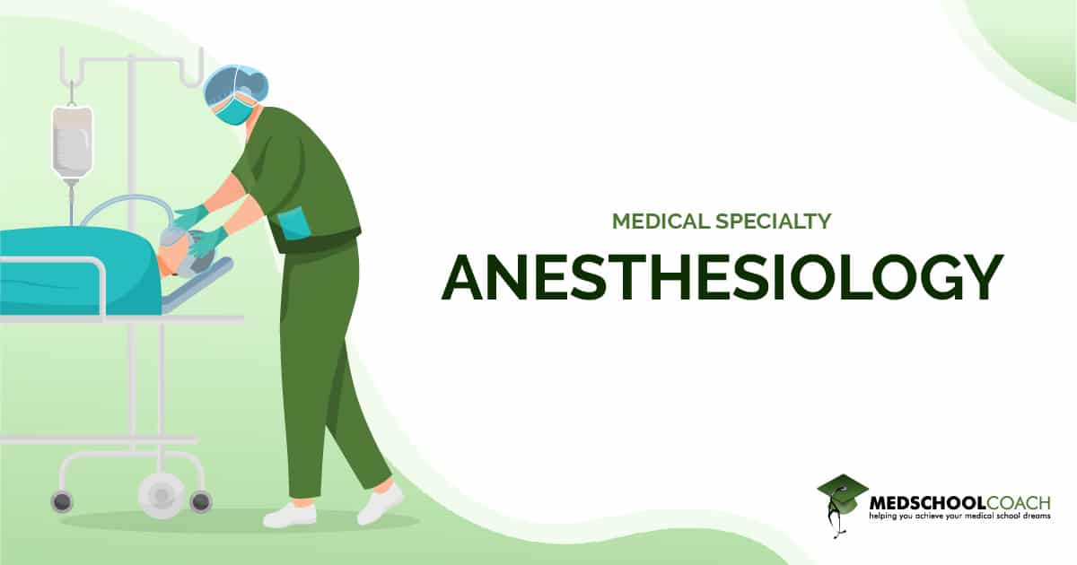 Medical Specialty - Anesthesiology