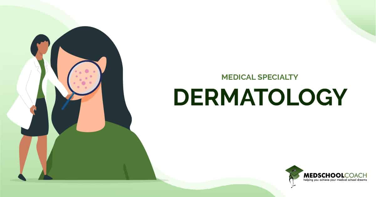 Medical Specialty - Dermatology