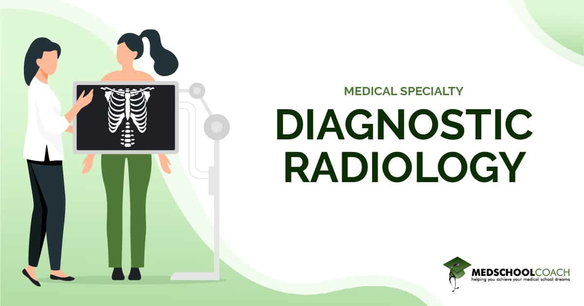 Medical Specialty - Diagnostic Radiology