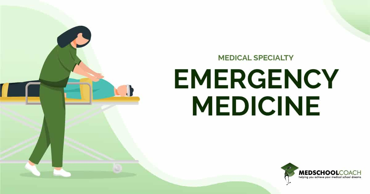Medical Specialty - Emergency Medicine