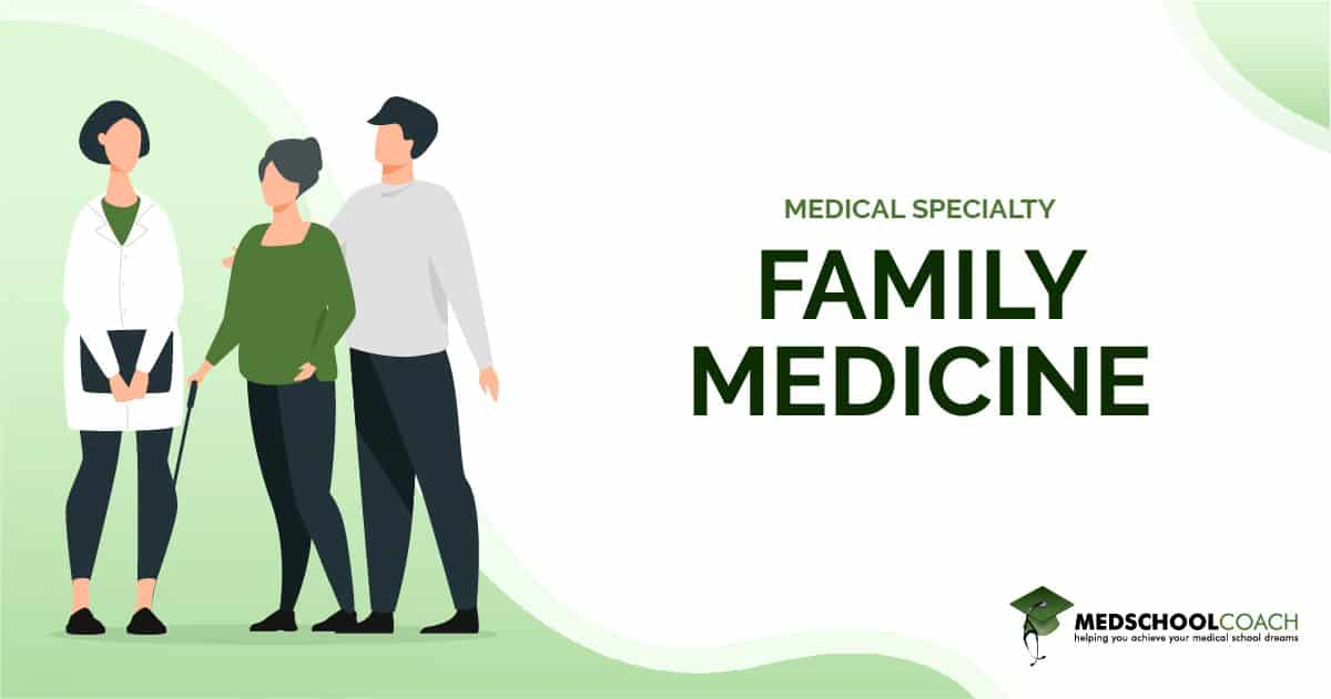 Medical Specialty - Family Medicine