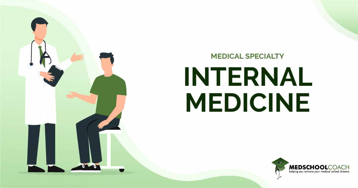 Medical Specialty - Internal Medicine