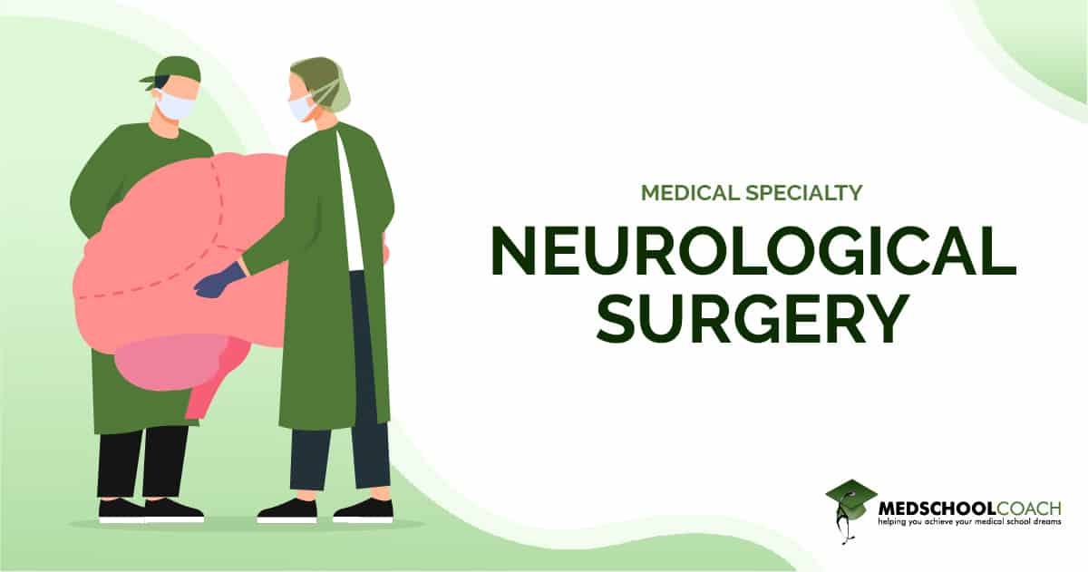 Medical Specialty - Neurological Surgery