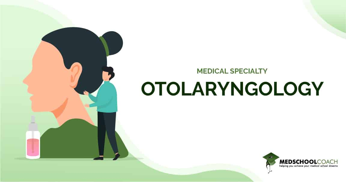 Medical Specialty - Otolaryngology