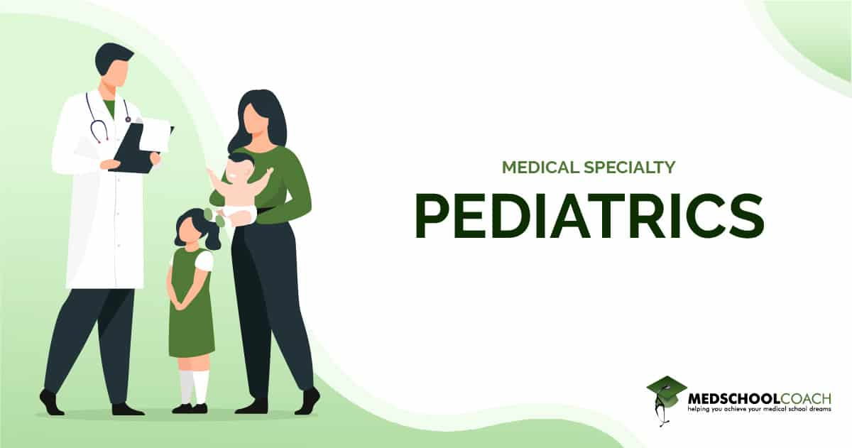 Medical Specialty - Pediatrics