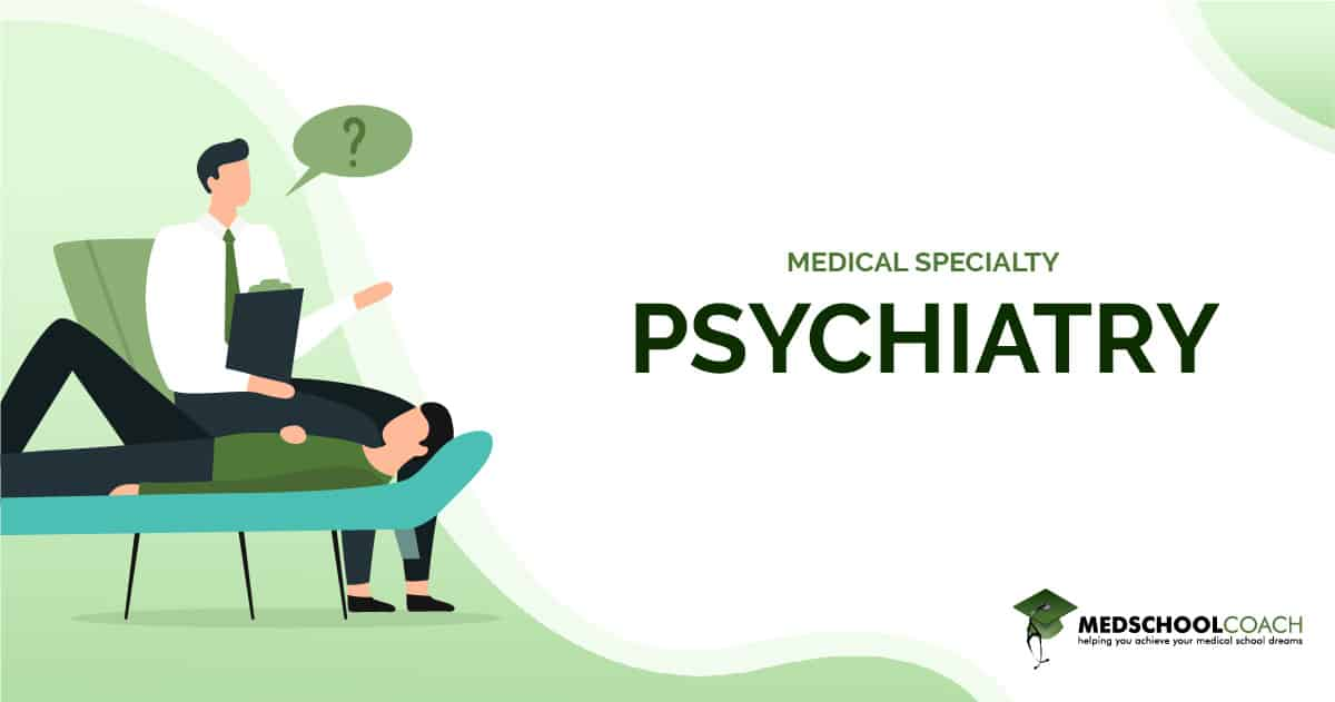 Medical Specialty - Psychiatry